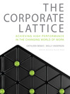 The Corporate Lattice (MP3): Achieving High Performance In The Changing World Of Work
