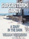 Superstorm Sandy (MP3): A Diary in the Dark