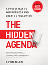 The Hidden Agenda (MP3): A Proven Way to Win Business and Create a Following