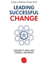 Leading Successful Change (MP3): 8 Keys to Making Change Work