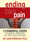 Ending Back Pain (MP3): 5 Powerful Steps to Diagnose, Understand, and Treat Your Ailing Back