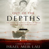 Out of the Depths (MP3): The Story of a Child of Buchenwald Who Returned Home at Last