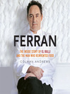 Ferran (MP3): The Inside Story of El Bulli and the Man Who Reinvented Food