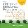 The Personal Efficiency Program (MP3): How To Stop Feeling Overwhelmed And Win Back Control Of Your Work!, 4th Edition