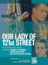 Our Lady of 121st Street (MP3)