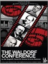 The Waldorf Conference (MP3)