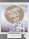 Crumbs from the Table of Joy (MP3)