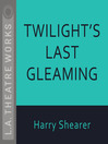 Twilight's Last Gleaming (MP3)