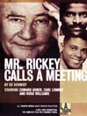 Mr. Rickey Calls a Meeting (MP3)
