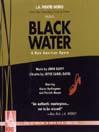 Black Water (MP3): A New American Opera
