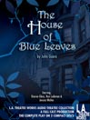 The House of Blue Leaves (MP3)