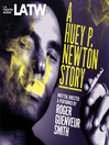 A Huey P. Newton Story (MP3)