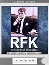 RFK (MP3): The Journey to Justice