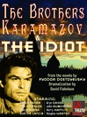 The Brothers Karamazov and The Idiot (MP3)
