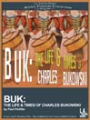 Buk (MP3): The Life & Times of Charles Bukowski