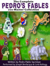 The Complete Pedro's 200 Fables Master Collection (MP3)