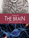 A History of the Brain, Episode 10 (MP3): Einstein's Brain
