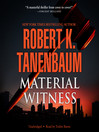 Material Witness (MP3): Butch Karp and Marlene Ciampi Series, Book 5