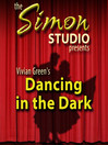 Simon Studio Presents: Dancing in the Dark (MP3): The Best of the Comedy-O-Rama Hour, Season 8