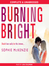 Burning Bright (MP3): Falling Fast Series, Book 2