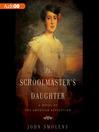 The Schoolmaster's Daughter (MP3)