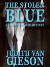 The Stolen Blue (MP3): Claire Reynier Series, Book 1