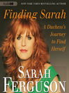 Finding Sarah (MP3): A Duchess's Journey to Find Herself