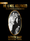 Mr. & Mrs. Hollywood (MP3): Edie and Lew Wasserman and Their Entertainment Empire