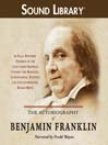 The Autobiography of Benjamin Franklin (MP3)