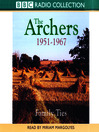 The Archers (MP3): Family Ties 1951-1967