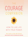 The Courage Companion (MP3): How to Live Life with True Power