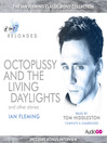Octopussy and the Living Daylights and Other Stories (MP3)