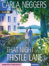 That Night on Thistle Lane (MP3): Swift River Valley Series, Book 2