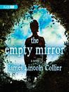 The Empty Mirror (MP3): A Novel