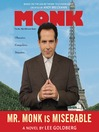Mr. Monk is Miserable (MP3): Monk Series, Book 7