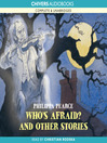 Who's Afraid? and Other Strange Stories (MP3)