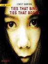Ties That Bind, Ties That Break (MP3)