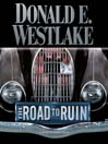 The Road to Ruin (MP3): Dortmunder Series, Book 11