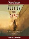 Requiem for a Gypsy (MP3): Jana Matinova Series, Book 4