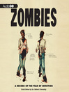 Zombies (MP3): A Record of the Year of Infection