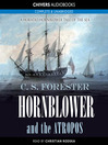 Hornblower and the Atropos (MP3): Horatio Hornblower Series, Book 8