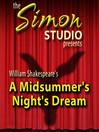 Simon Studio Presents: A Midsummer Night's Dream (MP3): The Best of the Comedy-O-Rama Hour, Season 8