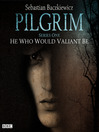 Pilgrim, Series 1, Episode 1 (MP3): He Who Wouldn't Valient Be
