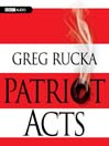 Patriot Acts (MP3): Atticus Kodiak Series, Book 6