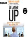 Speaking Up (MP3): Surviving Executive Presentations