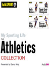 My Sporting Life: The Athletics Collection (MP3)