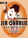 Sir Charlie (MP3): Chaplin, the Funniest Man in the World