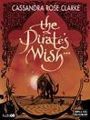 The Pirate's Wish (MP3): The Assassin's Curse Series, Book 2