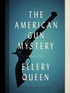 The American Gun Mystery (MP3)