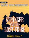 Stringer and the Lost Tribe (MP3): Stringer Series, Book 9